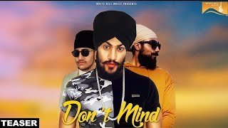 Don't Mind (Teaser) Mike Singh ft. Young Saab   Blue Sher   White Hill Music