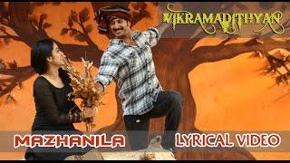 Mazhanila - Vikramadithyan | Dulquer | Namitha Pramod| Unni Mukundan| Full Song HD Lyrical Video