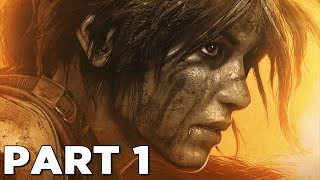 SHADOW OF THE TOMB RAIDER Walkthrough Gameplay Part 1 - INTRO (PS4 PRO)