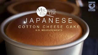 Japanese Cotton Cheese Cake - Michael Lim US Measurements