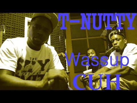 Bloccumentary presents T-NUTTY - WASSUP CUH