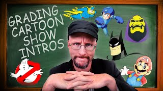 Grading Cartoon Show Intros - Nostalgia Critic