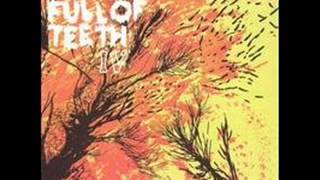 Bucket Full Of Teeth - IV