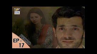 Zakham Episode  - 17  - (Promo) - ARY Digital Drama