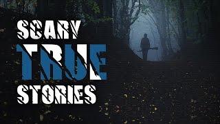 5 Scary True Stories - Paranormal Police Story, Hiking Story, Creepy Neighbor Story