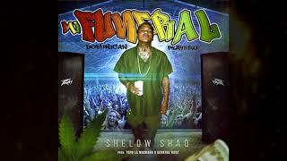Shelow Shaq - EL FUNERAL - Dominican Playero - Prod General Kaoz & Topo La Maskara