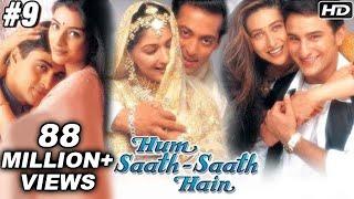 Hum Saath Saath Hain - 9/16 - Bollywood Movie - Salman Khan, Saif Ali Khan & Karishma Kapoor