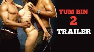Tum Bin 2 Official Trailer Neha Sharma, Aditya Seal & Aashim Gulati   Latest Hindi movies