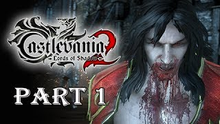 Castlevania Lords of Shadow 2 Walkthrough Part 1 - Prologue False Chosen One (Let's Play Gameplay)