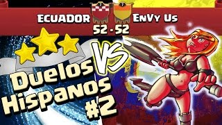 ECUADOR vs EnVy Us | Duelos Hispanos #2 | Ataques Híbridos ★★★ TH9 & TH10 CoC