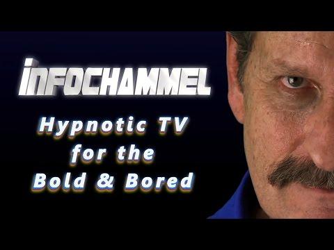 Infochammel: Hypnotic TV for the Bold & Bored