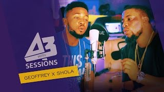Geoffrey & Shola | A3 Sessions [S01 EP23]:Freeme TV