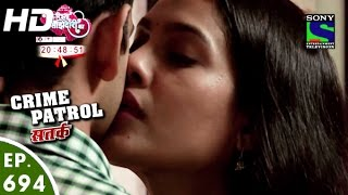 Crime Patrol - क्राइम पेट्रोल सतर्क - Jarurat -Episode 694 - 7th August, 2016