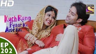 Kuch Rang Pyar Ke Aise Bhi - कुछ रंग प्यार के ऐसे भी - Episode 202 - 7th December, 2016