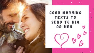 Top 5 Good Morning Texts to Send to Him or Her