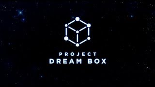Introducing Project Dreambox - Share your dream.