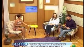 CIRURGIÃ PLÁSTICA ESPECIALISTA EM RECONSTRUÇÃO MAMÁRIA FALA SOBRE CÂNCER DE MAMA - PARTE 4