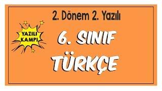 6.Sınıf Türkçe 2.Dönem 2.Yazılıya Hazırlık