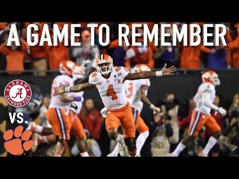 A Game to Remember Alabama vs. Clemson 2017 National Championship
