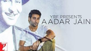 YRF Presents Aadar Jain
