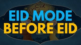 The Mode Of Eid Before Eid | Mufti Menk