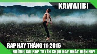 Tuyển Tập Những Bài Rap Hay Nhất Tháng 11/2016 - Người Đến Sau (Nhạc Rap Tuyển Chọn 2016)