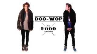 The Fooo Conspiracy - Doo-Wop