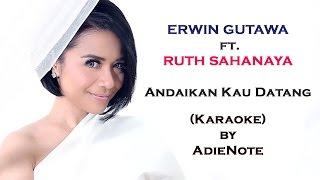 Ruth Sahanaya - Andaikan Kau Datang Kembali (Karaoke)