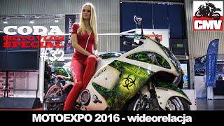 CMV Special #32: Moto Expo Polska 2016 - Wystawa Motocykli i Skuterów - CODA MV