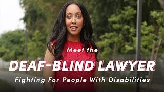 Meet the Deaf-Blind Lawyer Fighting For People With Disabilities