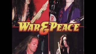 WAR & PEACE - Heaven Is Waiting