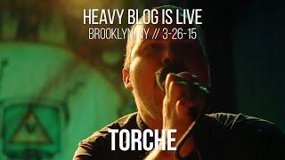 Torche: Live in Brooklyn, NY 3-26-15 (FULL SET)