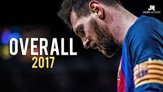 Lionel Messi ● Overall 2017
