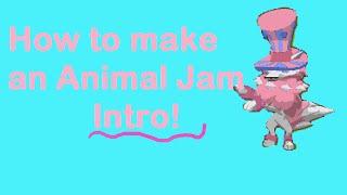 How To make an Animal Jam Intro with Camtasia Studios! Animal Jam