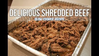 Delicious Shredded Beef Slow Cooker Recipe