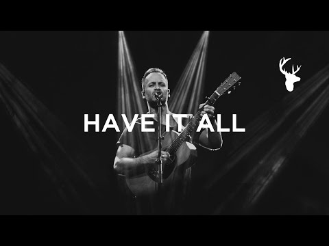 Have It All [Song] // Brian Johnson // Have It All