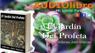 El Jardín Del Profeta Gibran Jalil audiolibros en español completos