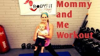 18 Minute Mommy and Me Full Workout---Workout to do with baby of any age