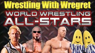 World Wrestling All-Stars | Wrestling With Wregret