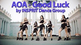 HD [K-POP DANCE COVER] AOA - Good Luck by INSPIRIT Dance Group