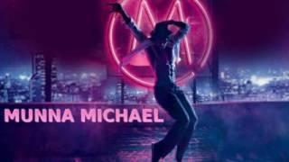 Munna Michael Movie Song – Arijit Singh | Tiger Shroff | Nawazuddin Siddiqui | Nidhhi Agerwal