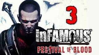 Infamous 2 Festival of Blood DLC: Walkthrough Part 3 Stake the Vampire Let's Play Gameplay