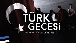 Erasmus Günlükleri #15: Türk Gecesi