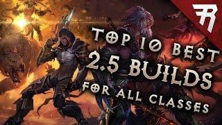 Top 10 Best Builds for Diablo 3 2.5 Season 10 (All Classes, Tier List)