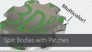 Multi Color 3D Prints using Fusion 360 - Patch Workspace Tutorial
