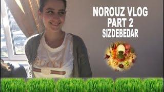 Norouz Vlog 2 - 2018 (Iranian New Year 1397)