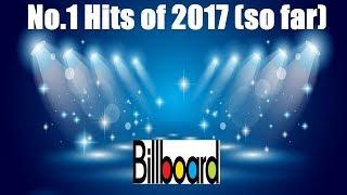 Billboard Hot 100 (USA) - All No. 1 Hits 2017 ...(so far) | Best of 2017 | ChartExpress
