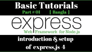 node.js + express.js  bangla tutorial 1