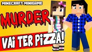 HOJE VAI TER PIZZA! - Murder (Minecraft 1.9)