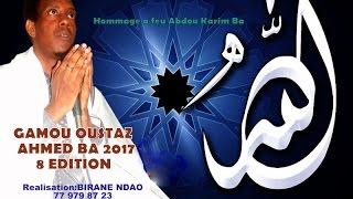 LE GAMOU D'OUSTAZ AHMED BA 2017 EN INTÉGRALITÉ